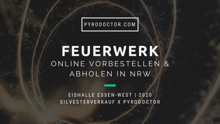 Feuerwerk Online vorbestellen & abholen in NRW 2020 - Silvesterverkauf x Pyrodoctor