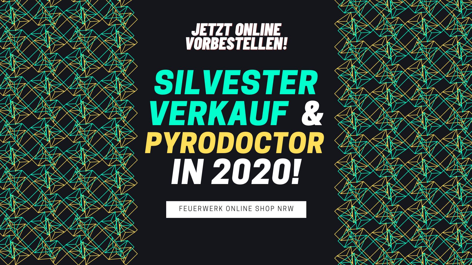 Feuerwerk online vorbestellen & abholen in NRW 2020 - Pyrodoctor Silvesterverkauf